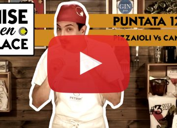MISE en PLACE / 12 –  Pizzaioli Vs Camerieri