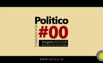 Comunicato Politico #00 – Progetto O.C.C.CA.