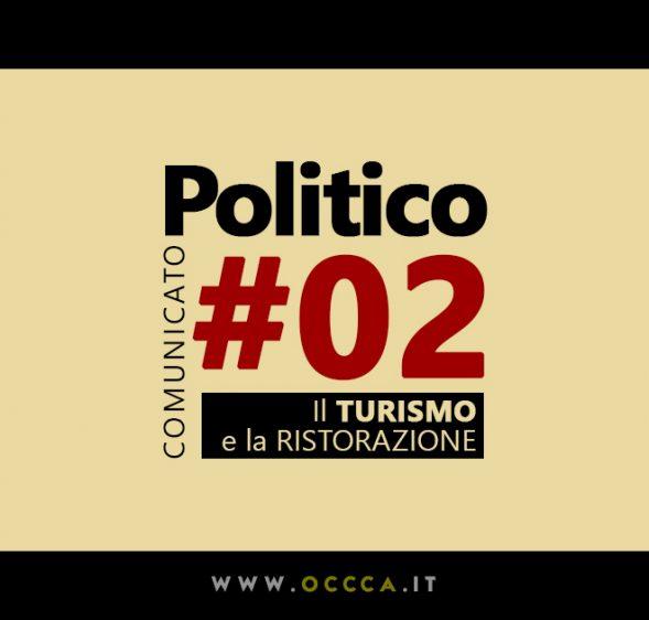 COMUNICATO POLITICO #02 – Il TURISMO e la RISTORAZIONE