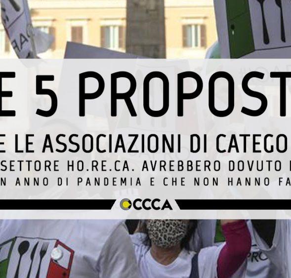 Le 5 proposte che le associazioni di categoria del settore HO.RE.CA. avrebbero dovuto fare in un anno di pandemia e che non hanno fatto.